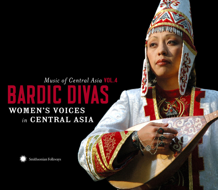 Music of Central Asia Vol. 4: Bardic Divas: Women's Voices in Central Asia