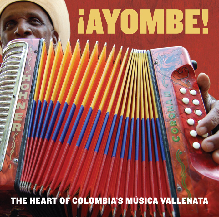 ¡Ayombe! The Heart of Colombia's Música Vallenata