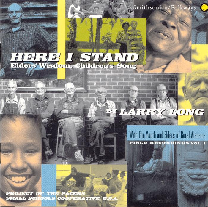 Here I Stand: Elders' Wisdom, Children's Song