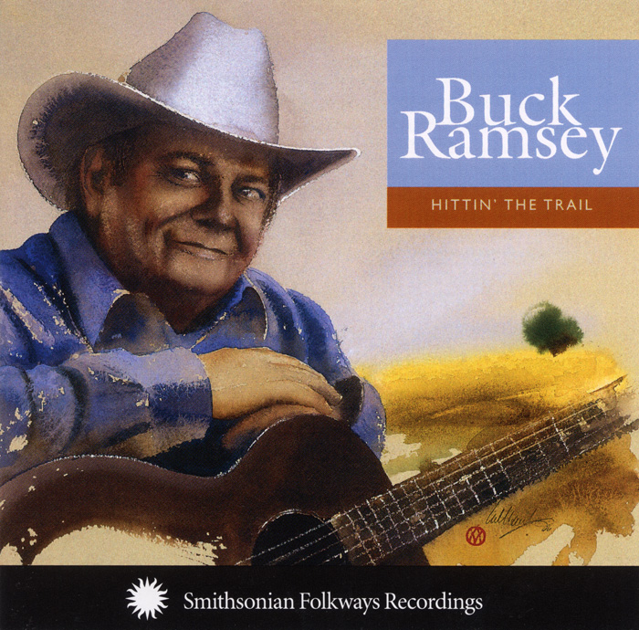 Buck Ramsey: Hittin' the Trail