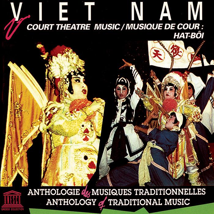 Viet Nam: Court Theatre Music: Hat-Bôi