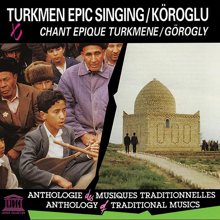 Turkmen Epic Singing: Köroğlu