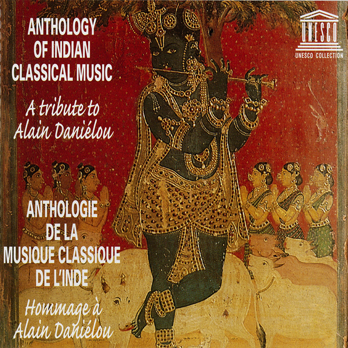 Anthology Of Indian Classical Music A Tribute To Alain Daniélou