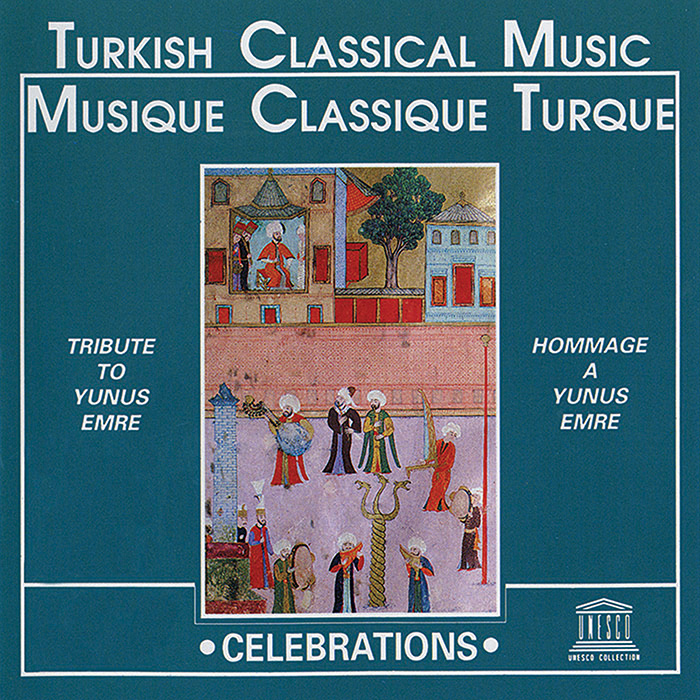 Turkish Classical Music: Tribute to Yunus Emre