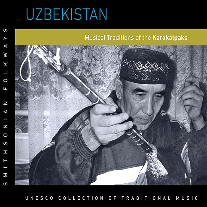 Uzbekistan: Musical Traditions of the Karakalpaks