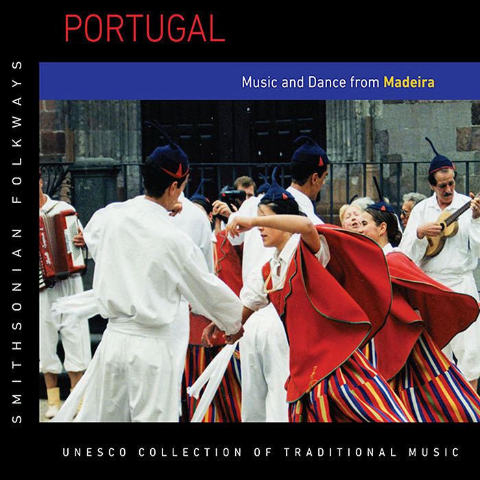 Portugal: Music and Dance from Madeira