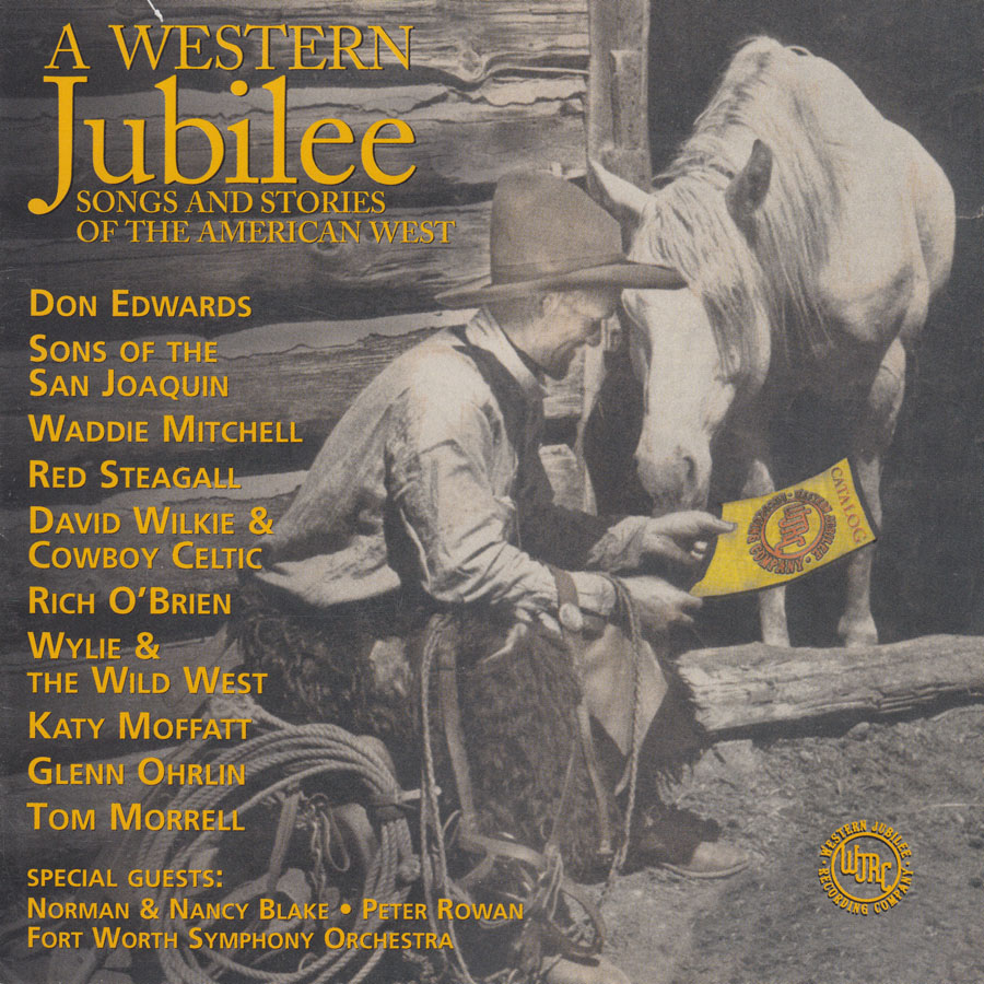 A Western Jubilee: Songs and Stories of the American West