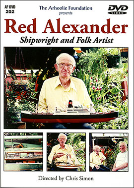 Red Alexander Shipwright and Folk Artist (DVD)