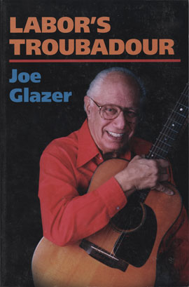 Labor's Troubadour (Hard Cover Book)