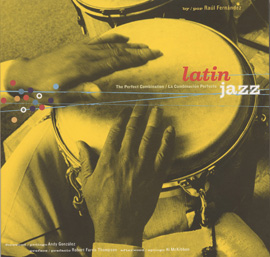 Latin Jazz: La Combinación Perfecta (Book)