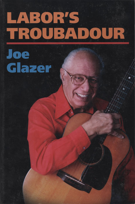 Labor's Troubadour (Soft Cover Book)
