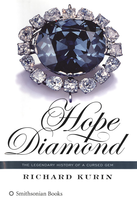 Hope Diamond - The Legendary History of a Cursed Gem (Book)
