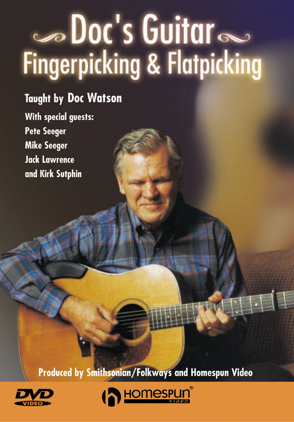 Doc's Guitar: Fingerpicking & Flatpicking (DVD)