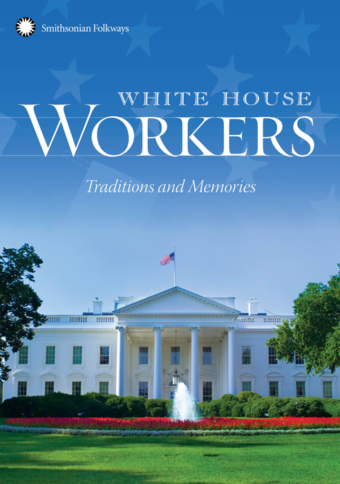 White House Workers: Traditions and Memories (DVD)