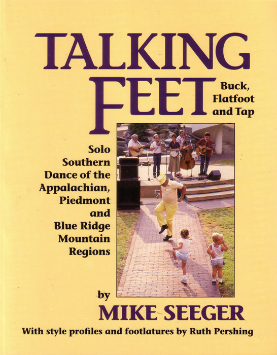 Cover of Mike Seeger's book, Talking Feet.