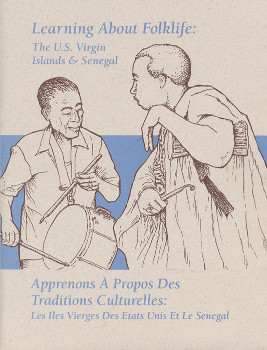Learning About Folklife: The U.S. Virgin Islands & Senegal (Teaching Kit)