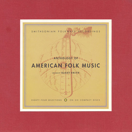 The Anthology of American Folk Music™ Part I