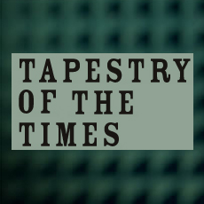 Tapestry of the Times - Episode 21